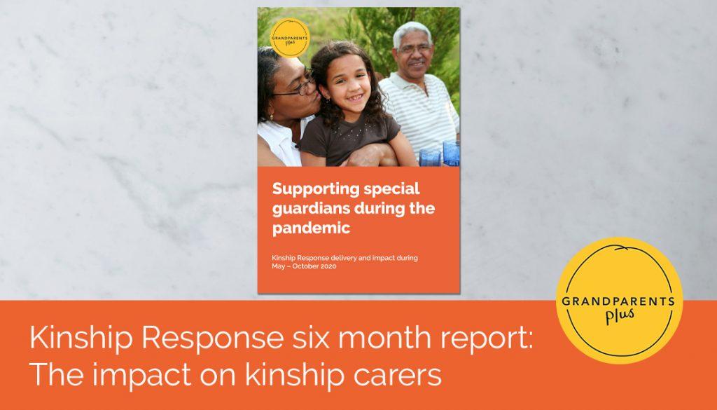 Kinship Response six month report: The impact on kinship carers