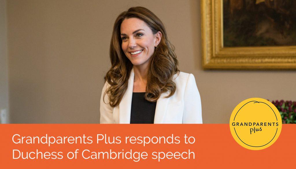 Grandparents Plus responds to Duchess of Cambridge speech