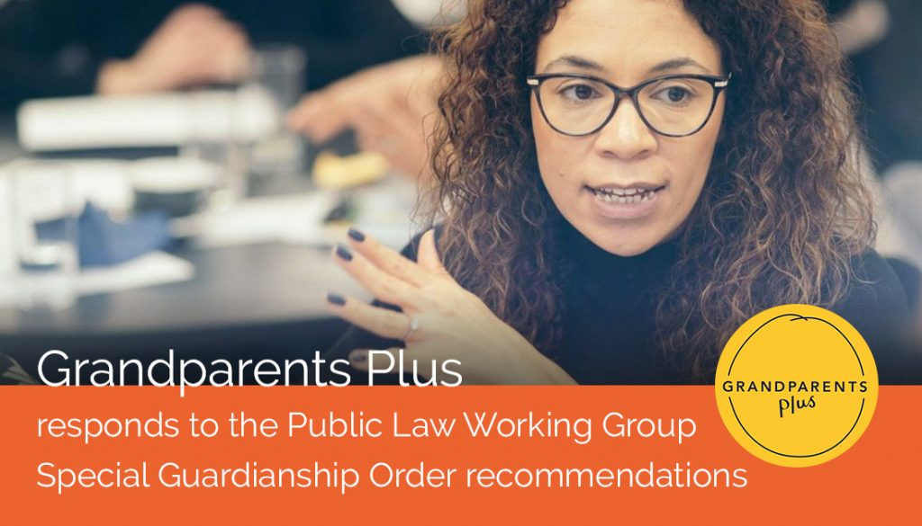 Grandparents Plus responds to the Public Law Working Group Special Guardianship Order recommendations