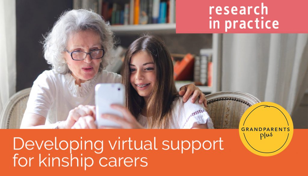 Developing virtual support for kinship carers