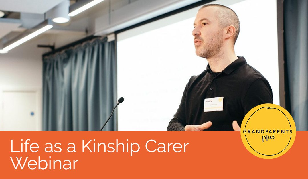Life as a Kinship Carer Webinar